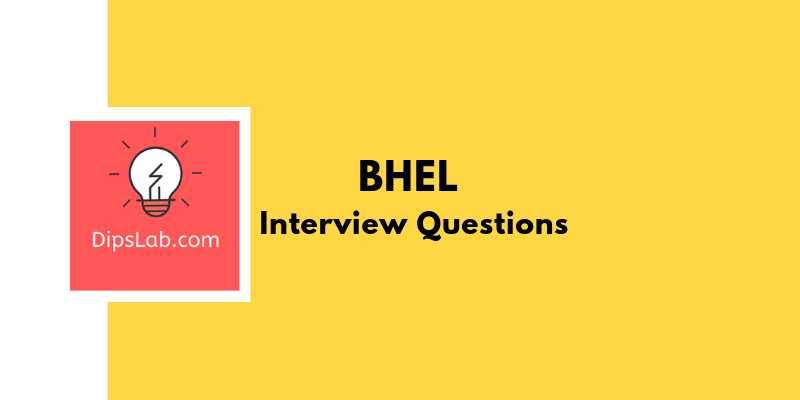 BHEL Interview Questions & Answers