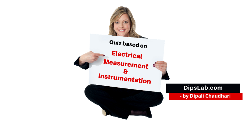 electrical measurement and instrumentation quiz