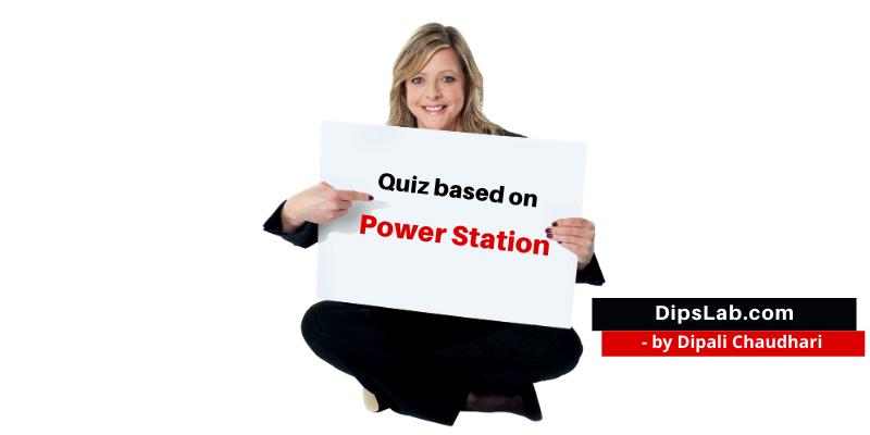 Power plant quiz