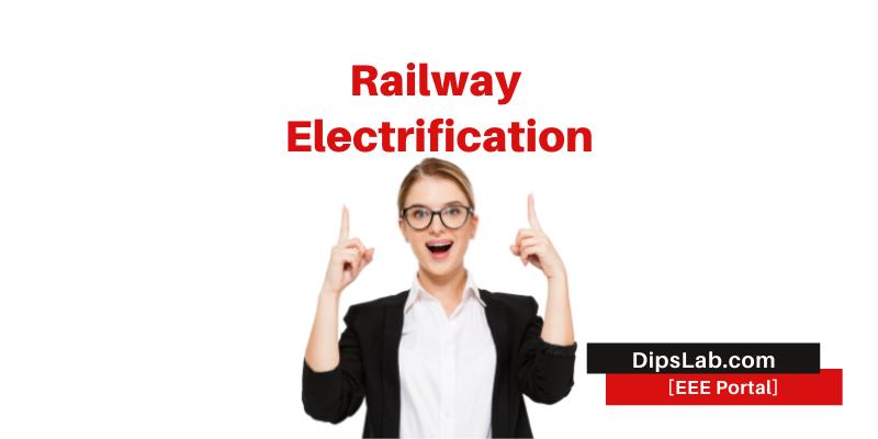 railway electrification